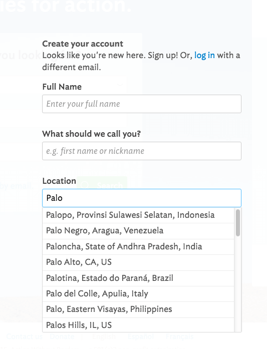 Idealist.org provides a drop down menu that completes city, state, and country, making entering your location extra easy!